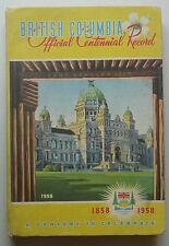 1957 BRITISH COLUMBIA Official Centennial Record Vintage Book (Canada 1950s)