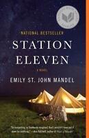 Station Eleven by Emily St. John Mandel (2015, Paperback)