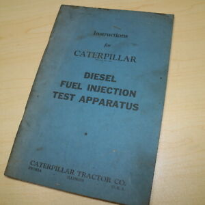 Caterpillar Fuel Injection Test Apparatus Service Manual CAT repair shop book