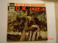 record :Jazz  ok NO 5,SI TU BOIS BEAAUCOUP,PATHE EG 840 ,  vg++