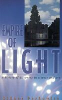 Empire of Light: A History of Discovery in Sci... by Perkowitz, Sidney Paperback