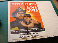 """Original 1960's Fire Prevention Week Poster: STOP FIRES SAVES LIVES, apx17 x 23"""""""
