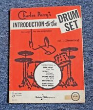 1958 CHARLES PERRY'S INTRODUCTION TO THE DRUM SET (ELEMENTARY) INSTRUCTION BOOK