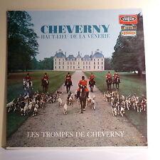 """33T LES TROMPES DE Chasse CHEVERNY Disque LP 12"""" HAUT-LIEU DE LA VENERIE RARE"""