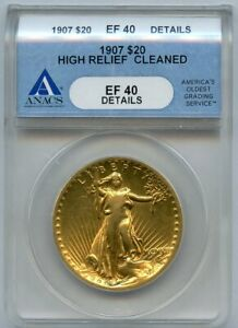 1907 $20 Saint Gaudens Cleaned High Relief ANACS EF 40 Details