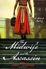 The Midwife and the Assassin: A Midwife Mystery (The Midwifes Tale) by Sam Thom