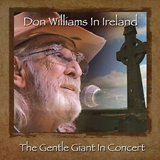 Don Williams in Ireland: The Gentle Giant in Concert by Don Williams (CD, Apr-2016, BFD)