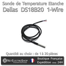 Sonde DS18B20 Dallas 1-Wire Digital Thermometer Etanche (Waterproof)