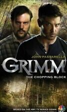 GRIMM : THE CHOPPING BLOCK - John Passarella (Softcover, 2014, Free Postage)