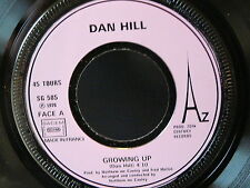 DAN HILL Growing up / PEOPLE SG 585 ( PROMO ?? )