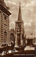 POSTCARD HANTS SOUTHAMPTON - HOLYROOD CHURCH -  CIRCA 1919 - RP
