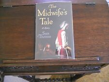 THE MIDWIFE'S TALE, Samuel Thomas, SIGNED, 1st ed1st printing (2013, HCDJ) debut