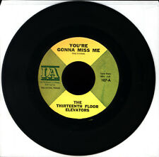 THIRTEENTH FLOOR ELEVATORS You're Gonna Miss Me/ Tried To Hide 7