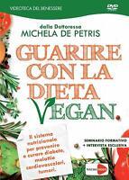 Guarire con La Dieta Vegan Michela De Petris DVD Videoteca del Benessere Vegano