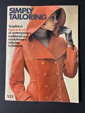 """Simply Tailoring"" - Simplicity's ""How-To"" Book on Tailoring Techniques, Pb,1973"