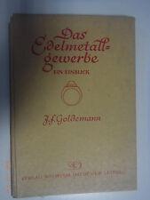Das Edelmetallgewerbe -ein Einblick /J.F.Goldmann /Fachbuch Gold Silber Platin