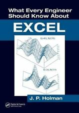What Every Engineer Should Know about Excel by J. P. Holman (2006, Paperback)