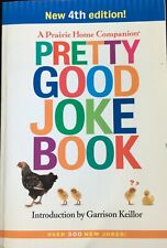 Pretty Good Joke Book 4th edition by Garrison Keillor