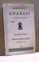 ANABASI. La spedizione di Ciro - Senoforte [Libro, Vol.3]