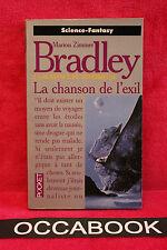 La romance de Ténébreuse : La Chanson de l'exil - Marion Zimmer Bradley