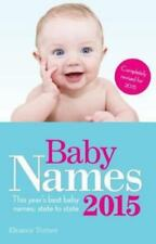 Baby Names 2015: This year's best baby names: state to state, Turner, Eleanor, G