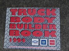 **1994 GM GMC Chevrolet Truck Body Builder Book S/T C/K Truck Van Chassis  K