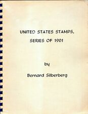 1901 United States Stamps Series By Bernard Silberberg