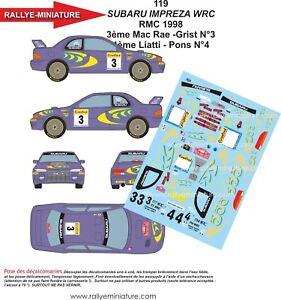 Decals 1/18 Ref 119 Subaru Impreza WRC Liatti Rally Mounted Carlo 1998 Rally