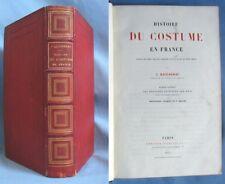 HISTOIRE du COSTUME en France / QUICHERAT / Hachette 1875 / Reliure  A. FONTAINE