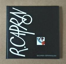 Capron œuvres céramiques éd.Allemande Reinhold Harsch 1997, poterie Vallauris.