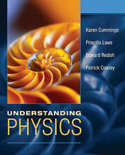 Understanding Physics by Cummings, Karen, Laws, Priscilla W., Redish, Edward F.