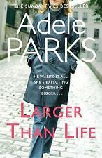 Larger than Life, Parks, Adele, New Book