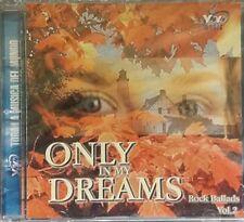 Only In My Dreams Rock Ballads Vol. 2 (CD, 1999)