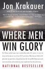 Where Men Win Glory by Jon Krakauer (author)