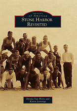 Stone Harbor Revisited By Donna Van Horn and Karen Jennings