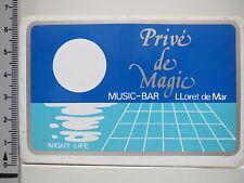 Pegatina Sticker prive 'de Magic-Lloret de Mar-Music bar-discoteca (2204)