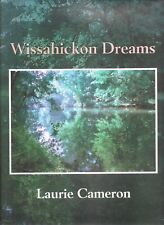 CAMERON, Laurie - WISSAHICKON DREAMS