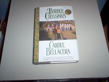 """Border Crossings"" by Carole Bellacera-Autographed Copy-Hardback"