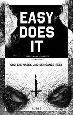 Easy does it von Sebastian Andrej Schweizer und Psaiko.Dino (2014, Taschenbuch)