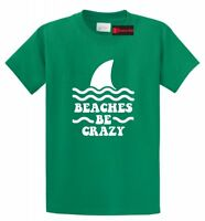 Beaches Be Crazy Funny T Shirt Beach Vacation Summer Party Graphic Tee
