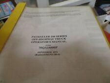 International Payhauler 180 Series Off Highway Truck Operators Manual