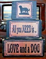 All You Need Is Love and A Dog Primitive Farmhouse Stacking Blocks Wood Sign Set