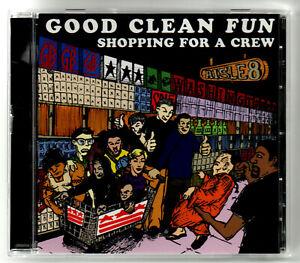 Good Clean Fun - Shopping For A Crew CD