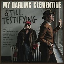 My Darling Clementine - Still Testifying [CD]