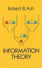 Dover Books on Mathematics: Information Theory by Robert B. Ash (1990,...