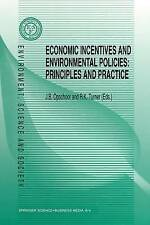 Economic Incentives and Environmental Policies: Principles and Practice (Environ