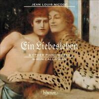 SIMON CALLAGHAN - NICODE: EIN LIEBESLEBEN & OTHER PIANO WORKS NEW CD