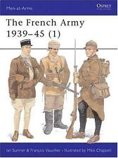 The French Army 1939-45 (1) by Ian Sumner (English) Paperback Book