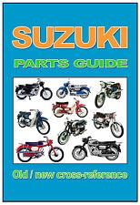 SUZUKI Motorcycle OLD NEW Parts Cross Ref Guide K10 K10P K11 K12 K15 K15P K50