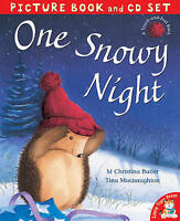One Snowy Night (Book & CD), MacNaughton, Tina,Butler, M. Christina , Good | Fas